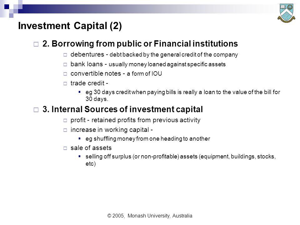 © 2005, Monash University, Australia Investment Capital (2)  2.