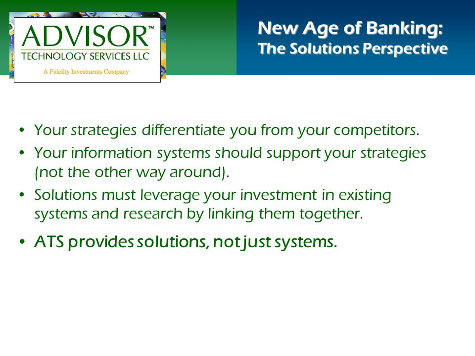 Your strategies differentiate you from your competitors.