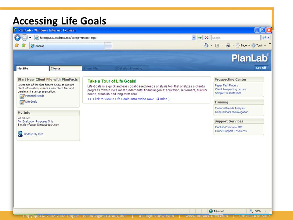Accessing Life Goals Copyright © 2002-2007 Impact Technologies Group, Inc.