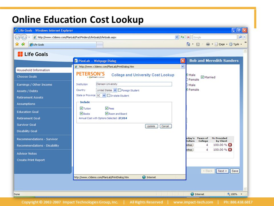 Online Education Cost Lookup Copyright © 2002-2007 Impact Technologies Group, Inc.