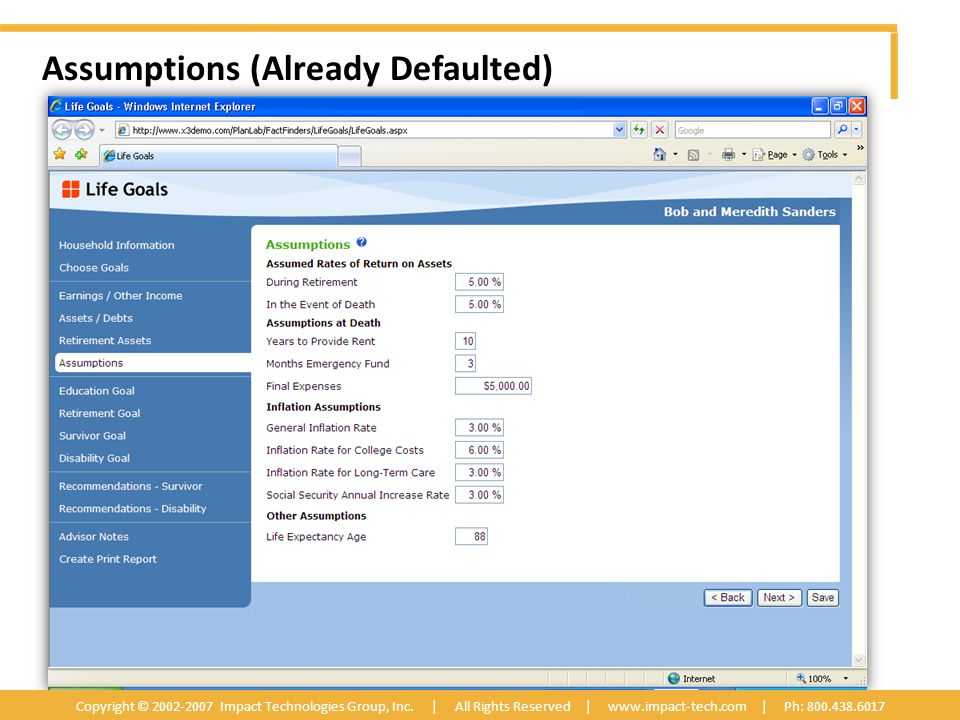 Assumptions (Already Defaulted) Copyright © 2002-2007 Impact Technologies Group, Inc.