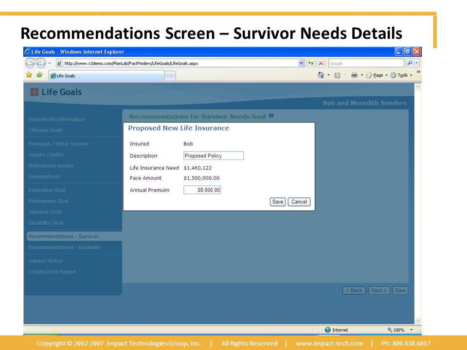 Recommendations Screen – Survivor Needs Details Copyright © 2002-2007 Impact Technologies Group, Inc.