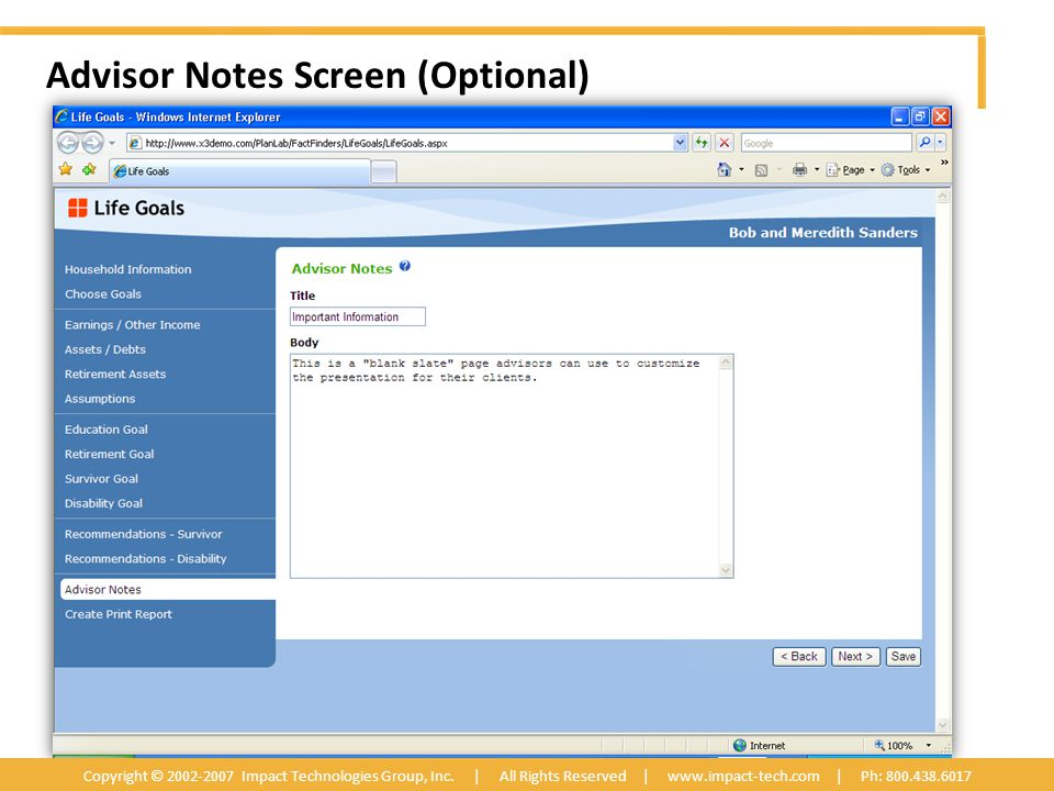 Advisor Notes Screen (Optional) Copyright © 2002-2007 Impact Technologies Group, Inc.
