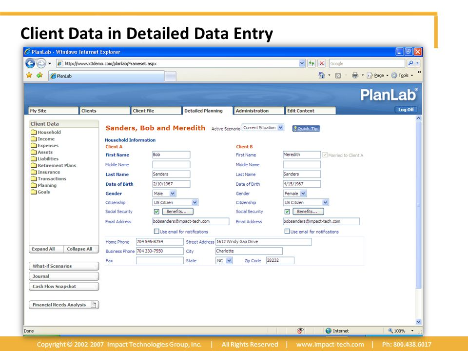 Client Data in Detailed Data Entry Copyright © 2002-2007 Impact Technologies Group, Inc.
