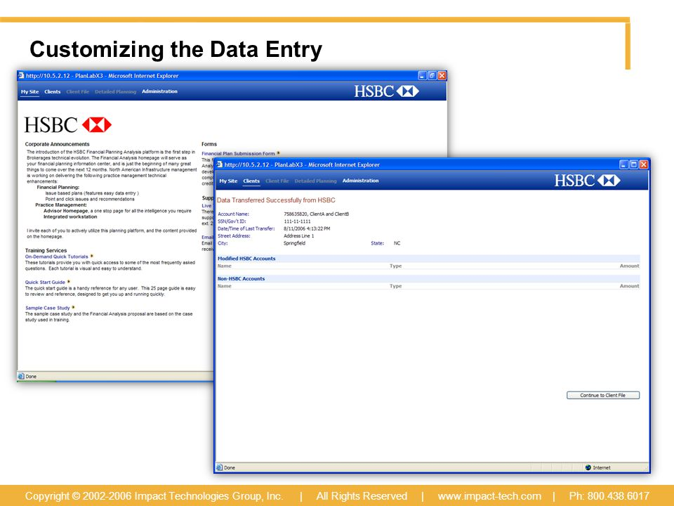 Customizing the Data Entry Copyright © 2002-2006 Impact Technologies Group, Inc.