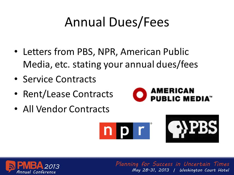 Annual Dues/Fees Letters from PBS, NPR, American Public Media, etc.