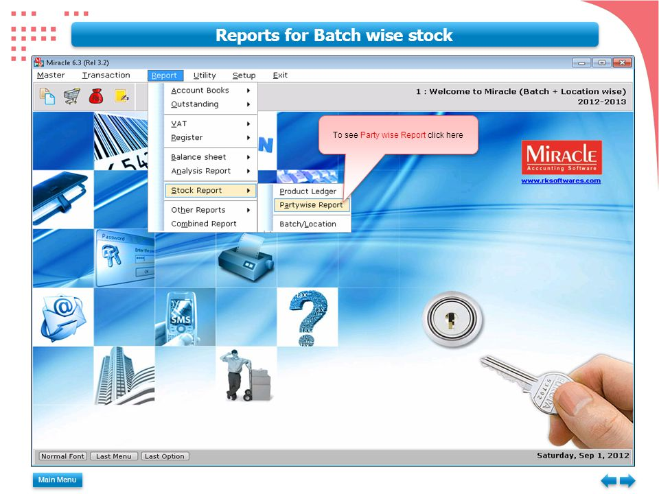 Main Menu Reports for Batch wise stock To see Party wise Report click here