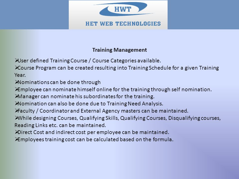 Training Management  User defined Training Course / Course Categories available.