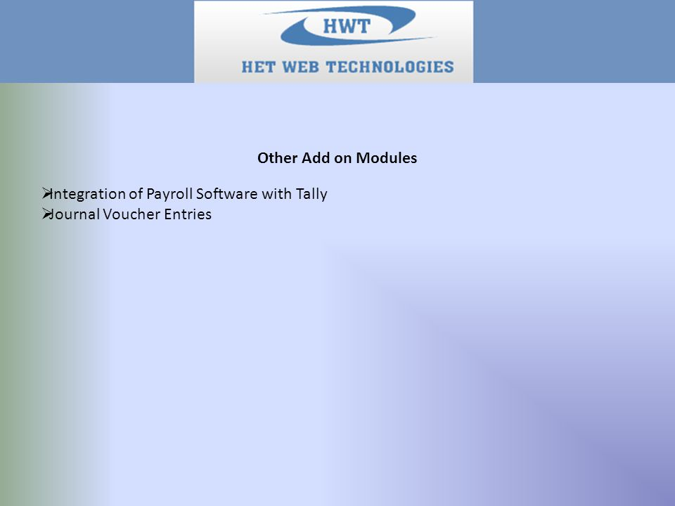 Other Add on Modules  Integration of Payroll Software with Tally  Journal Voucher Entries