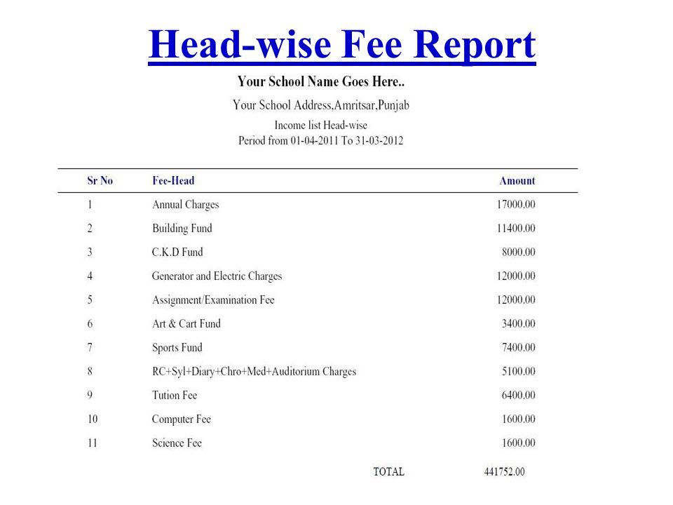 Head-wise Fee Report