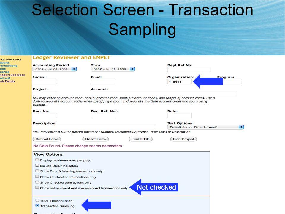 Selection Screen - Transaction Sampling Not checked