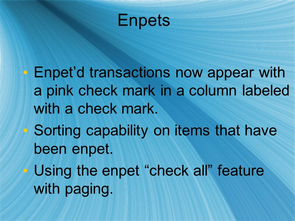 Enpets Enpet'd transactions now appear with a pink check mark in a column labeled with a check mark.