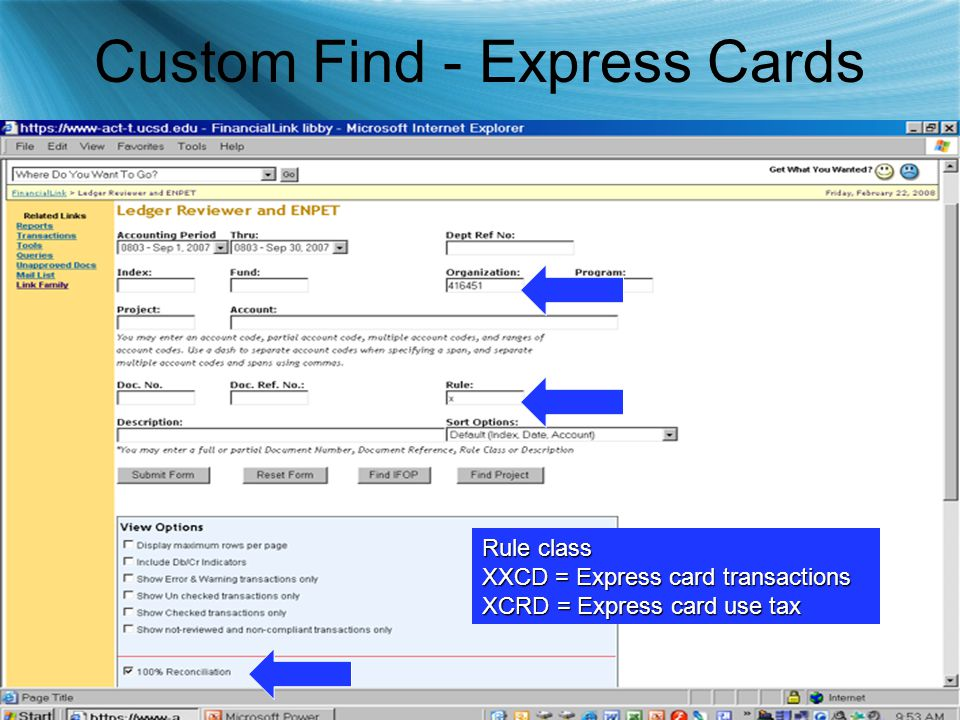 Custom Find - Express Cards Rule class XXCD = Express card transactions XCRD = Express card use tax