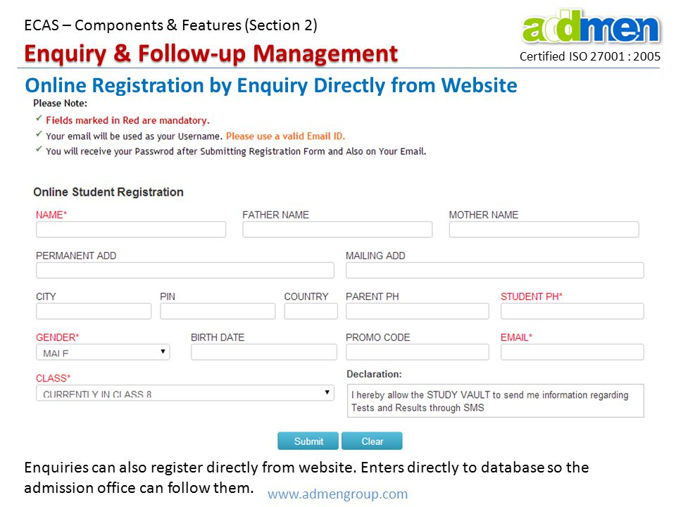 Certified ISO 27001 : 2005 www.admengroup.com ECAS – Components & Features (Section 2) Online Registration by Enquiry Directly from Website Enquiry &