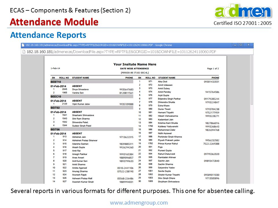 Certified ISO 27001 : 2005 www.admengroup.com ECAS – Components & Features (Section 2) Attendance Reports Attendance Module Several reports in various
