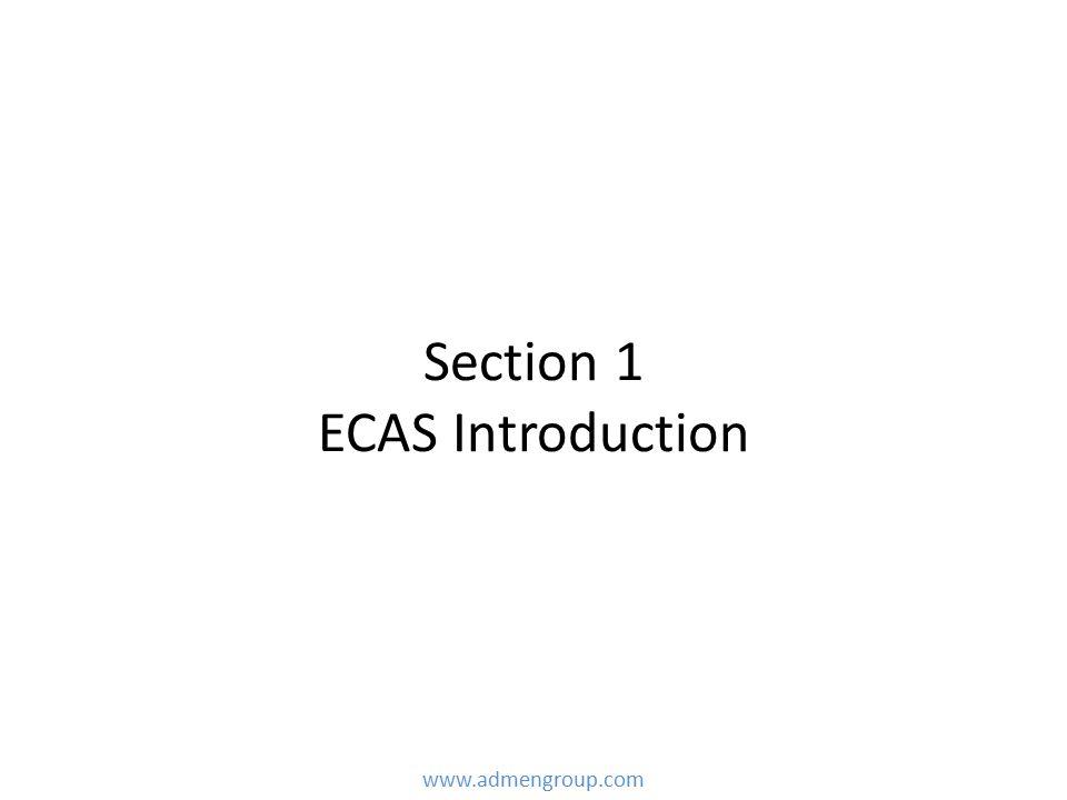Section 1 ECAS Introduction www.admengroup.com