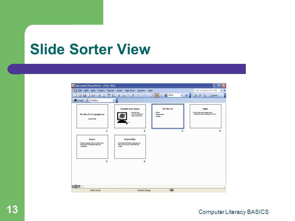 Computer Literacy BASICS 13 Slide Sorter View