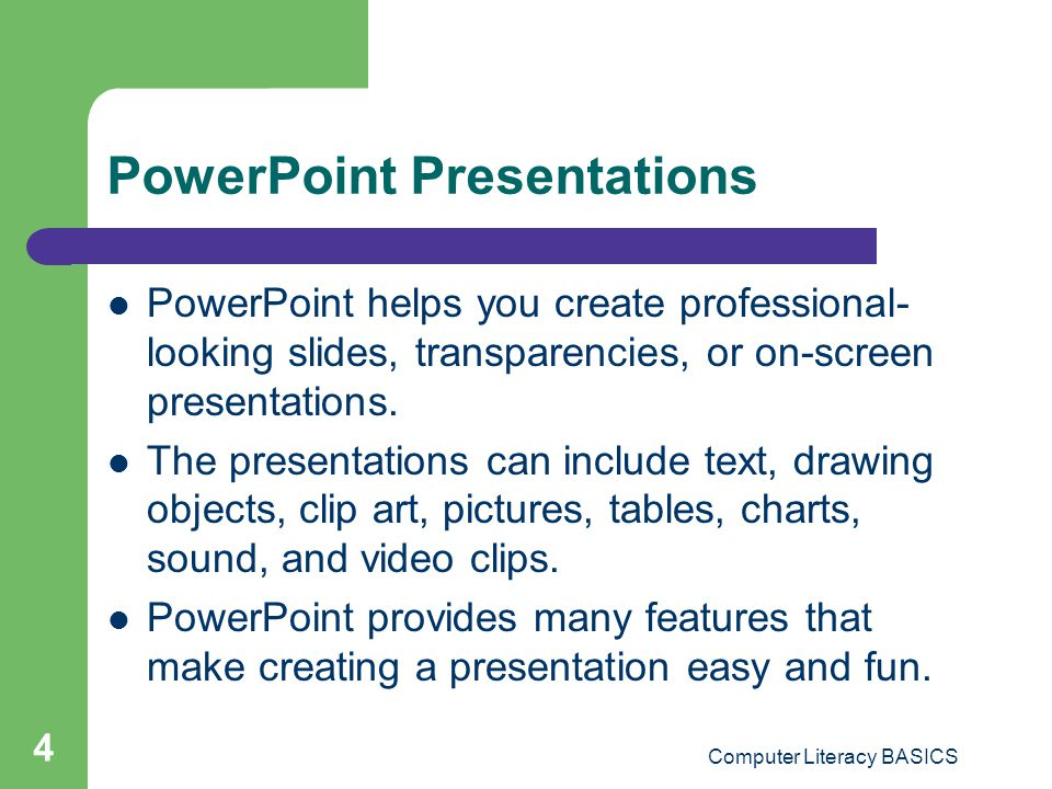 Computer Literacy BASICS 5 Opening an Existing Presentation When you start PowerPoint, the Getting Started task pane is displayed.