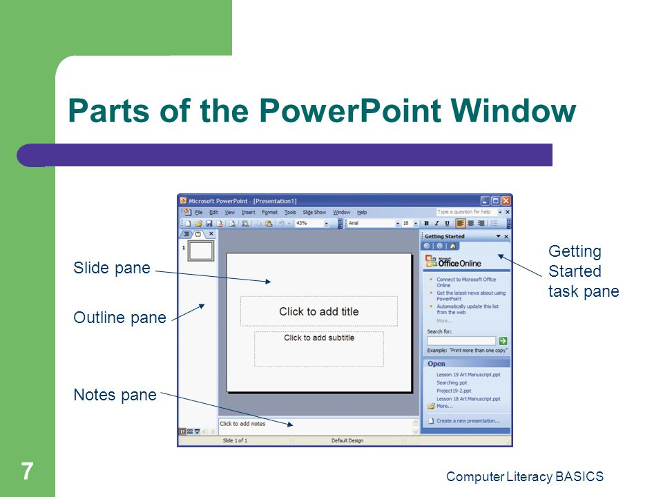 Computer Literacy BASICS 28 Navigating in Slide Show View When you move the mouse in Slide Show view, an arrow mouse pointer appears on the screen that you can use to point out parts of the slide.