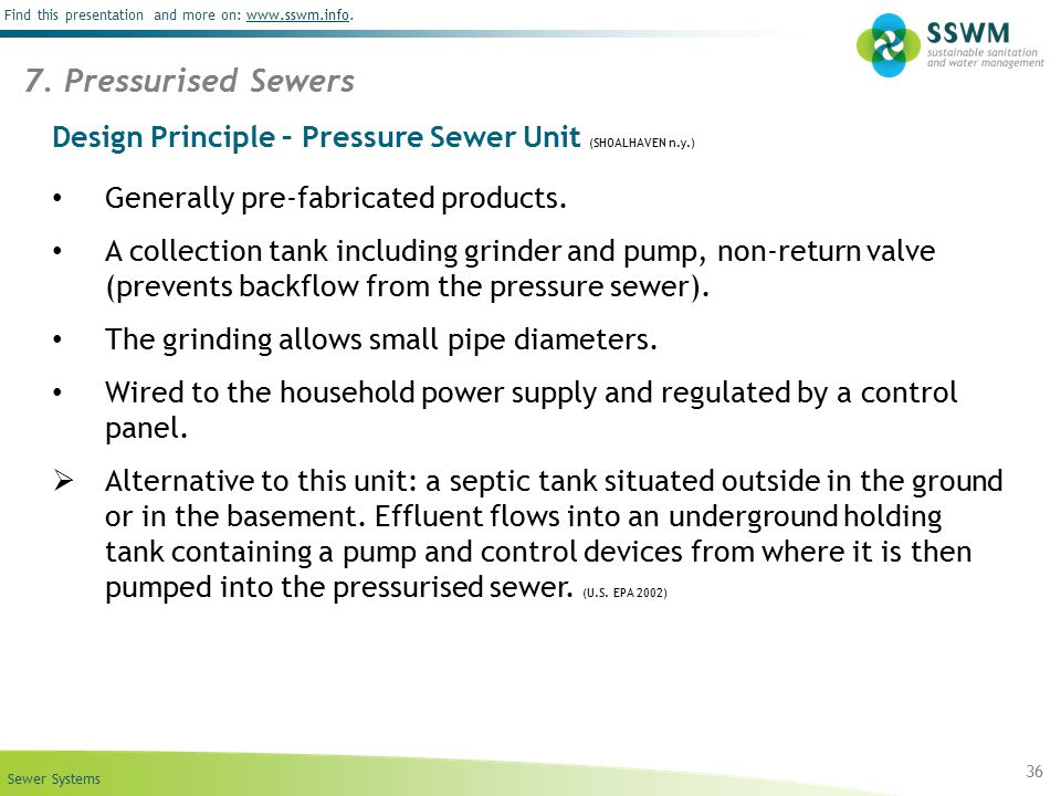 Sewer Systems Find this presentation and more on: www.sswm.info.www.sswm.info Design Principle – Pressure Sewer Unit (SHOALHAVEN n.y.) Generally pre-f