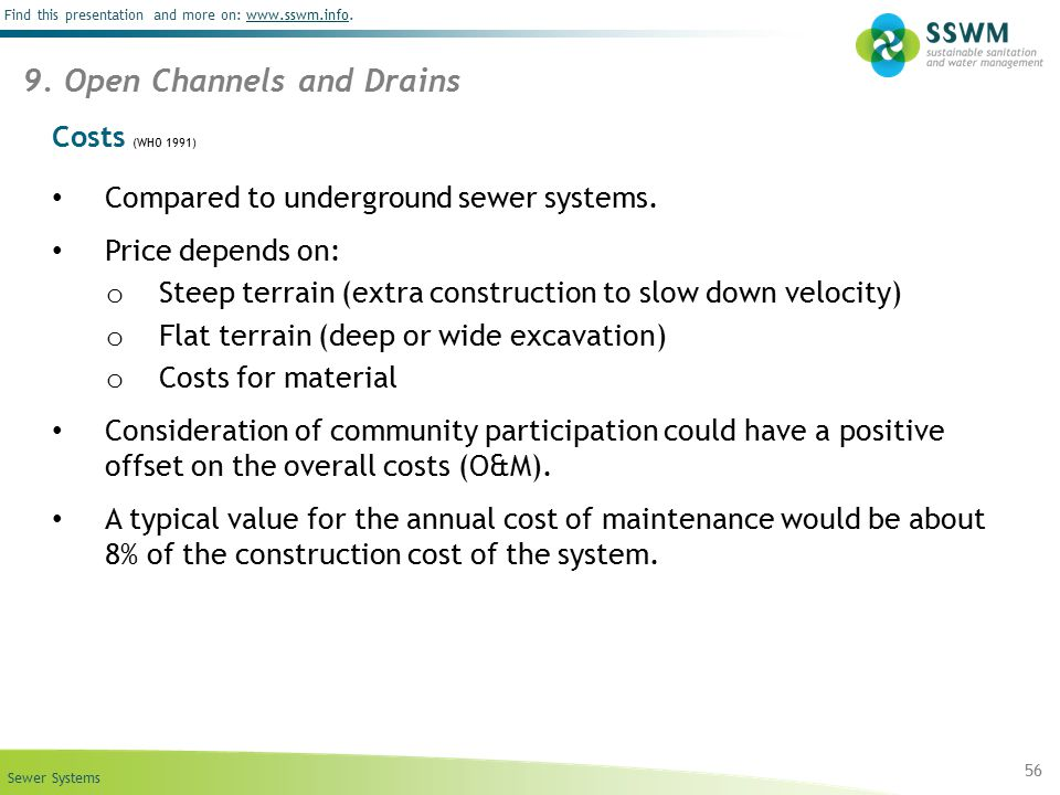 Sewer Systems Find this presentation and more on: www.sswm.info.www.sswm.info Costs (WHO 1991) Compared to underground sewer systems. Price depends on