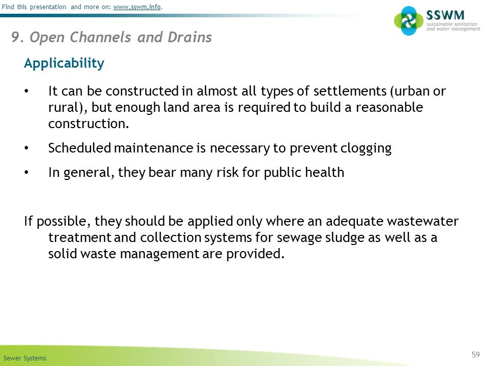 Sewer Systems Find this presentation and more on: www.sswm.info.www.sswm.info Applicability It can be constructed in almost all types of settlements (