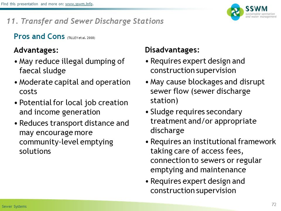 Sewer Systems Find this presentation and more on: www.sswm.info.www.sswm.info 72 11. Transfer and Sewer Discharge Stations Pros and Cons (TILLEY et al