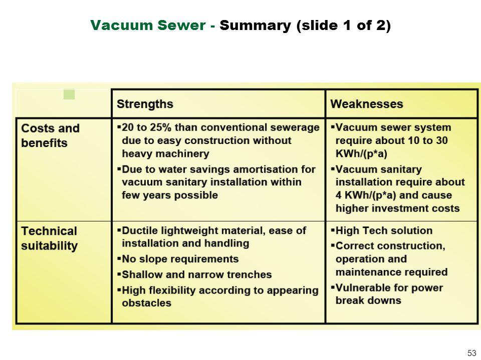 53 Vacuum Sewer - Summary (slide 1 of 2)