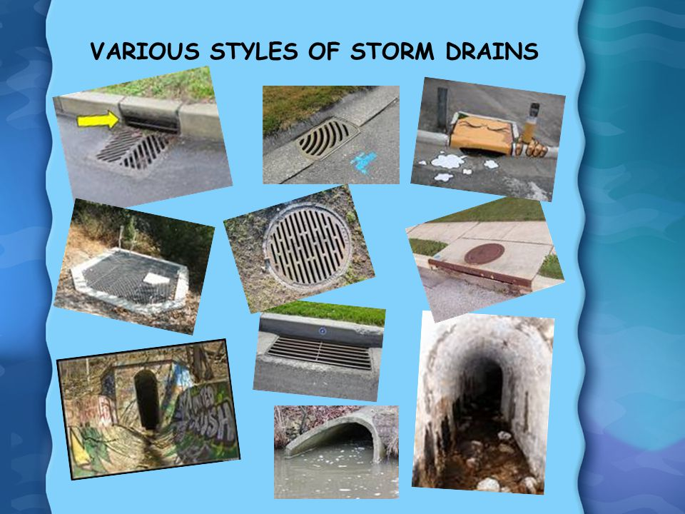 VARIOUS STYLES OF STORM DRAINS
