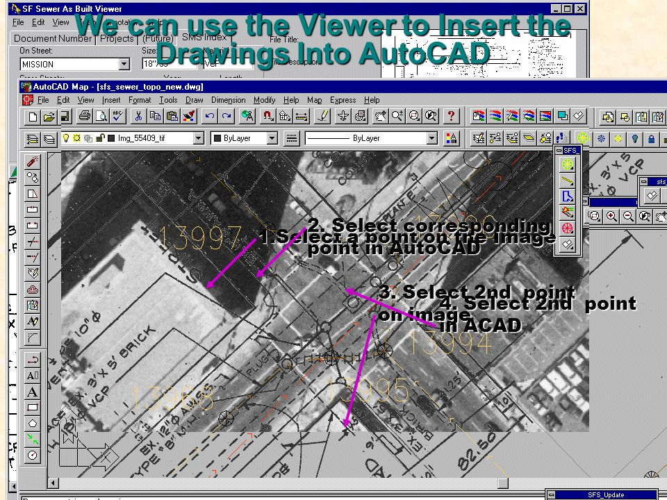 We can use the Viewer to Insert the Drawings Into AutoCAD 1.Select a point on the Image 2.