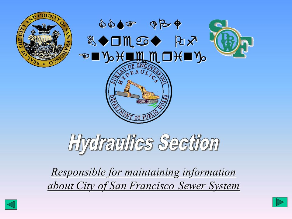 Bureau Of Engineering Responsible for maintaining information about City of San Francisco Sewer System CCSF DPW