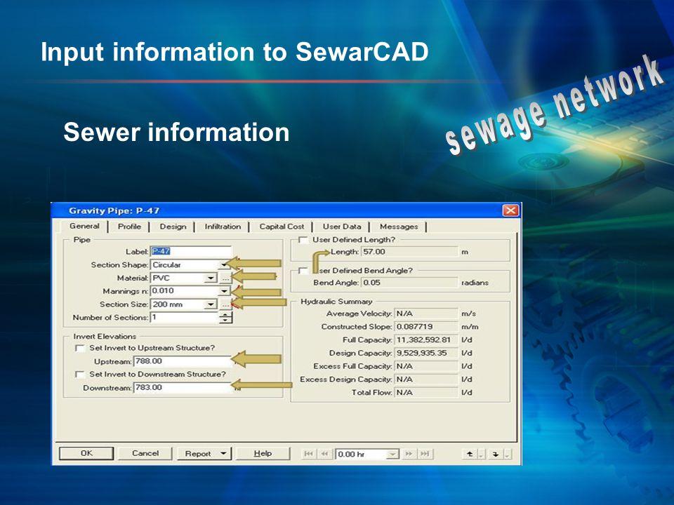 Input information to SewarCAD Sewer information
