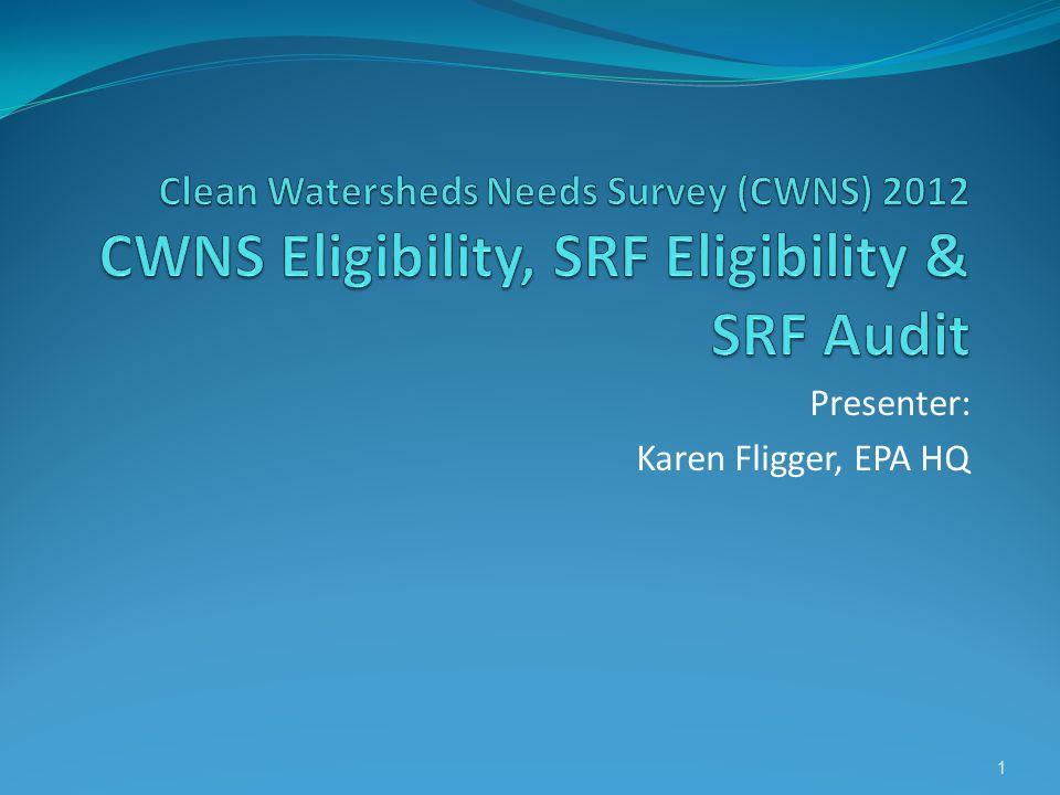 Presenter: Karen Fligger, EPA HQ 1