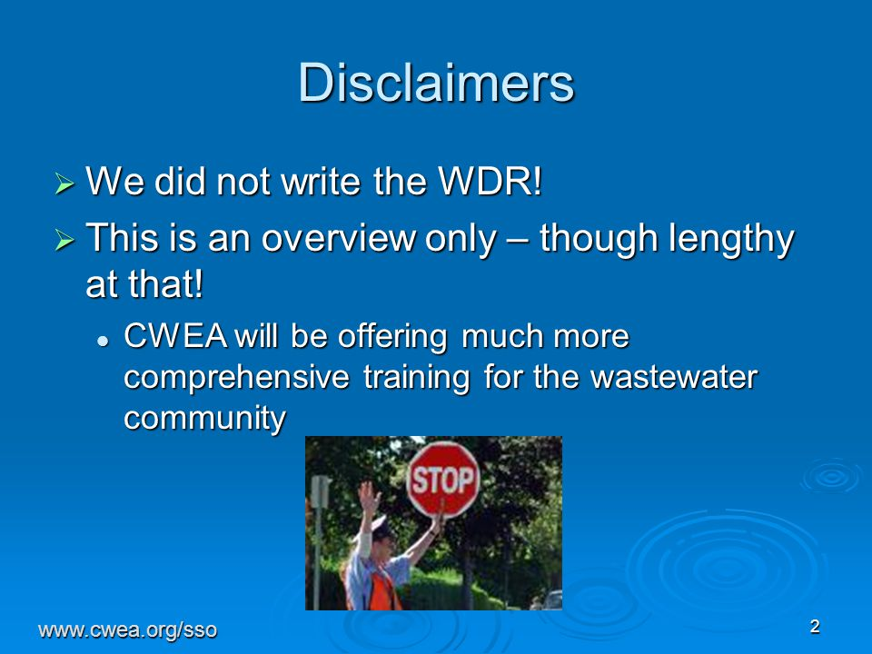 2 Disclaimers  We did not write the WDR. This is an overview only – though lengthy at that.