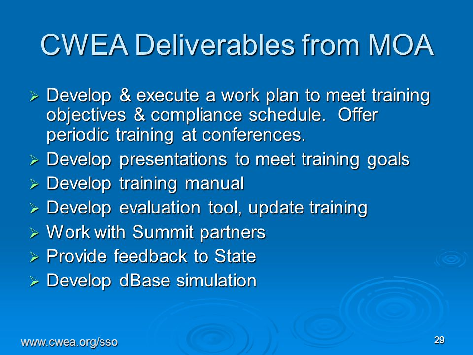 29 CWEA Deliverables from MOA  Develop & execute a work plan to meet training objectives & compliance schedule.