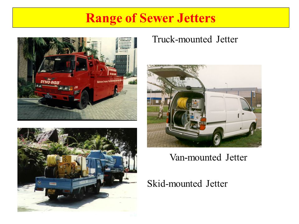 Range of Sewer Jetters We do not produce specific model for sewer jetters at the present moment. All jetters produced are based on customers' specific