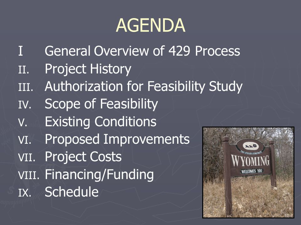 AGENDA IGeneral Overview of 429 Process II. Project History III.