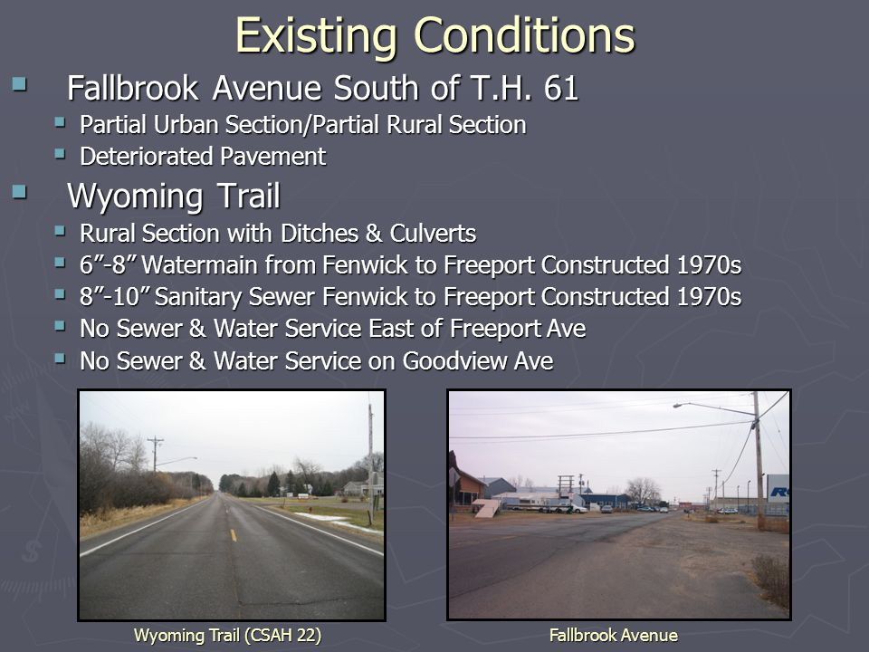 Existing Conditions  Fallbrook Avenue South of T.H.