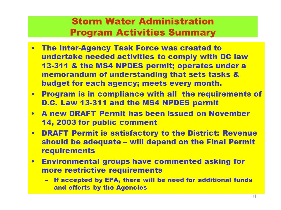 11 Storm Water Administration Program Activities Summary The Inter-Agency Task Force was created to undertake needed activities to comply with DC law