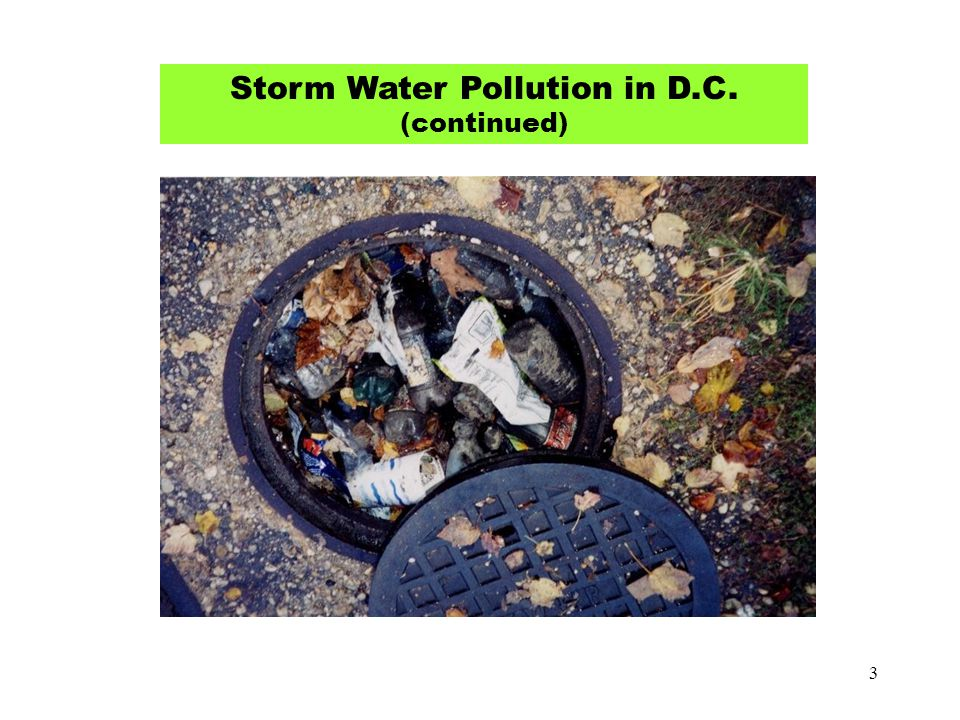 3 Storm Water Pollution in D.C. (continued)