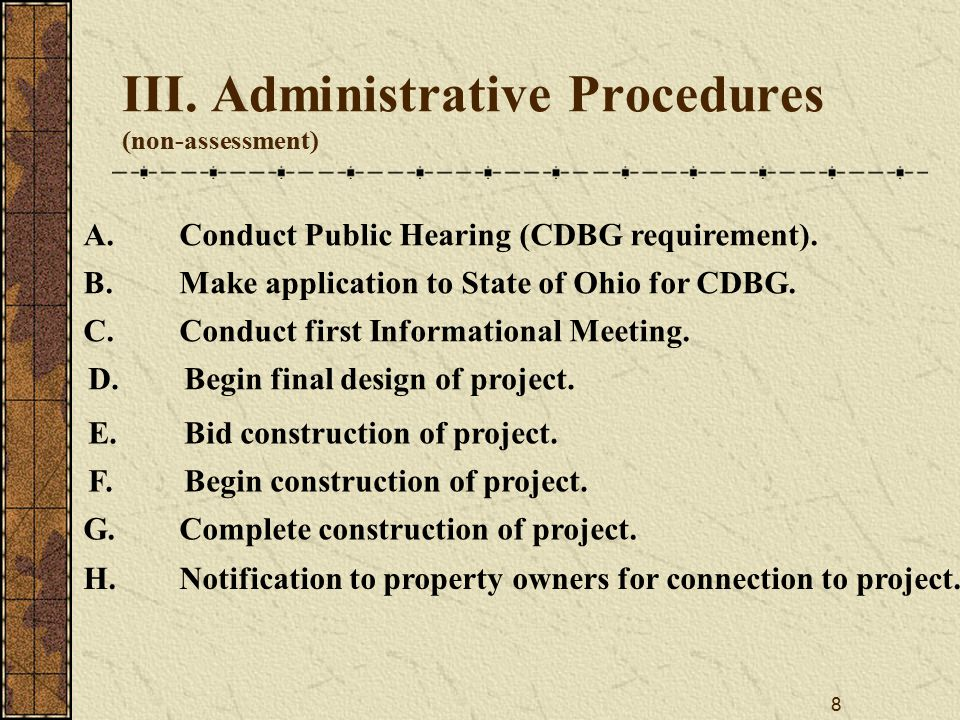 8 III. Administrative Procedures (non-assessment) A.