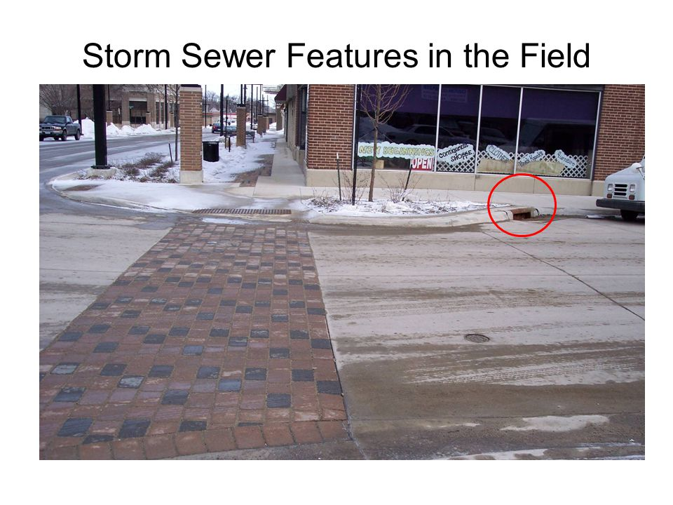 Storm Sewer Features in the Field