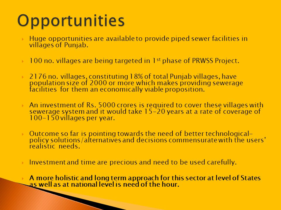  Huge opportunities are available to provide piped sewer facilities in villages of Punjab.