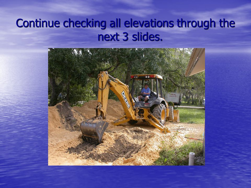 Continue checking all elevations through the next 3 slides.