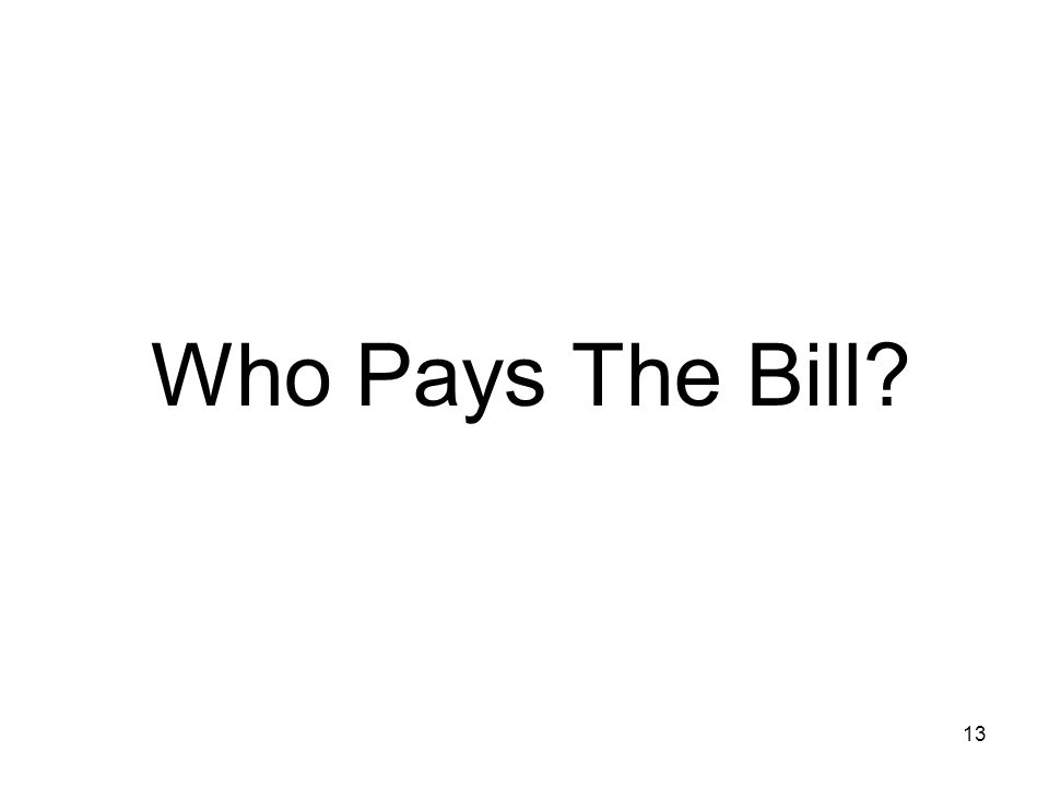 13 Who Pays The Bill?