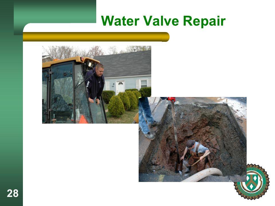 28 Water Valve Repair