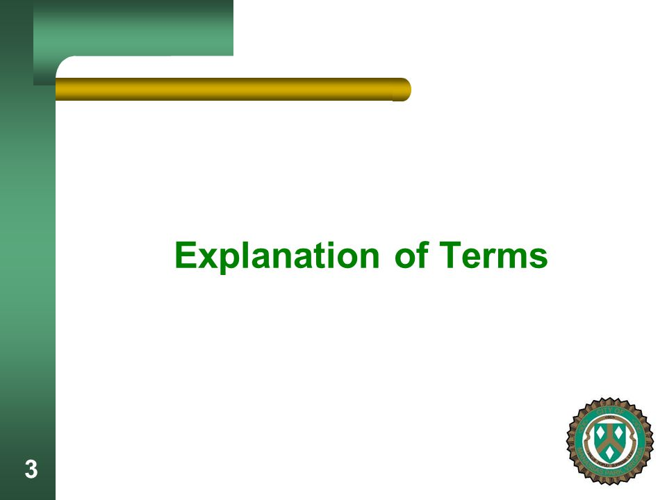 3 Explanation of Terms