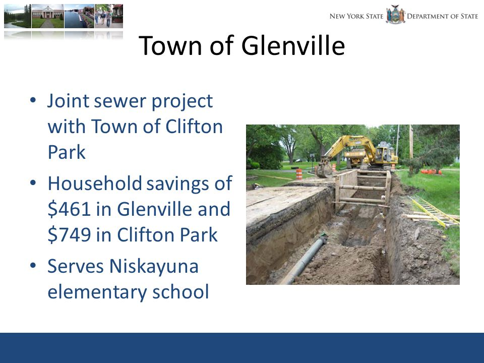 Town of Glenville Joint sewer project with Town of Clifton Park Household savings of $461 in Glenville and $749 in Clifton Park Serves Niskayuna elementary school