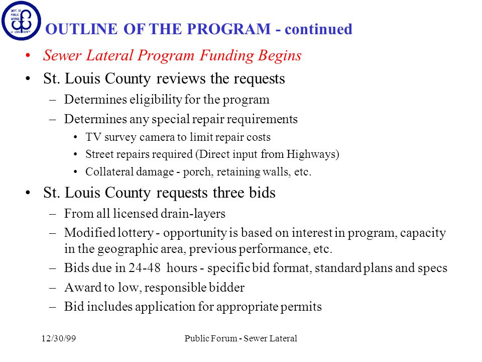 12/30/99Public Forum - Sewer Lateral Sewer Lateral Program Funding Begins St.