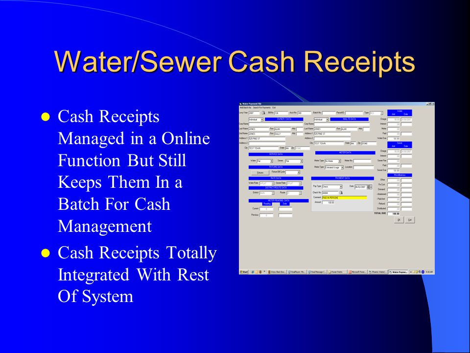Cash Receipts Managed in a Online Function But Still Keeps Them In a Batch For Cash Management Cash Receipts Totally Integrated With Rest Of System